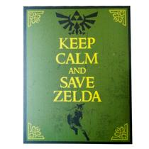 Placa Keep Calm And Save Zelda